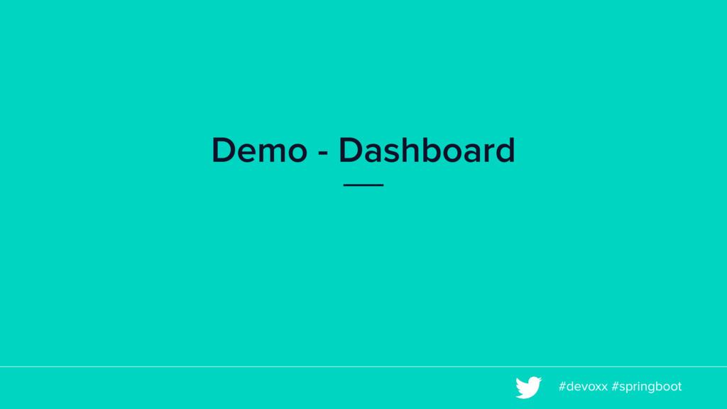 #devoxx #springboot Demo - Dashboard