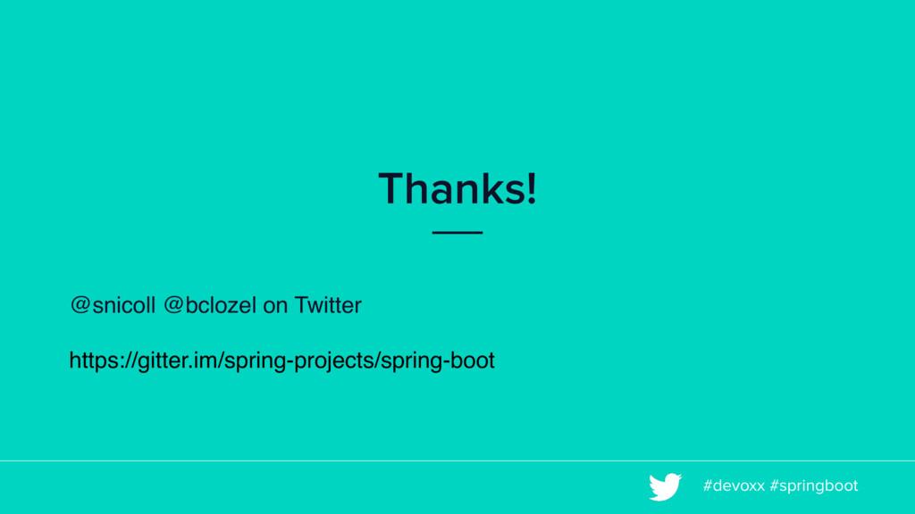 #devoxx #springboot Thanks! @snicoll @bclozel o...