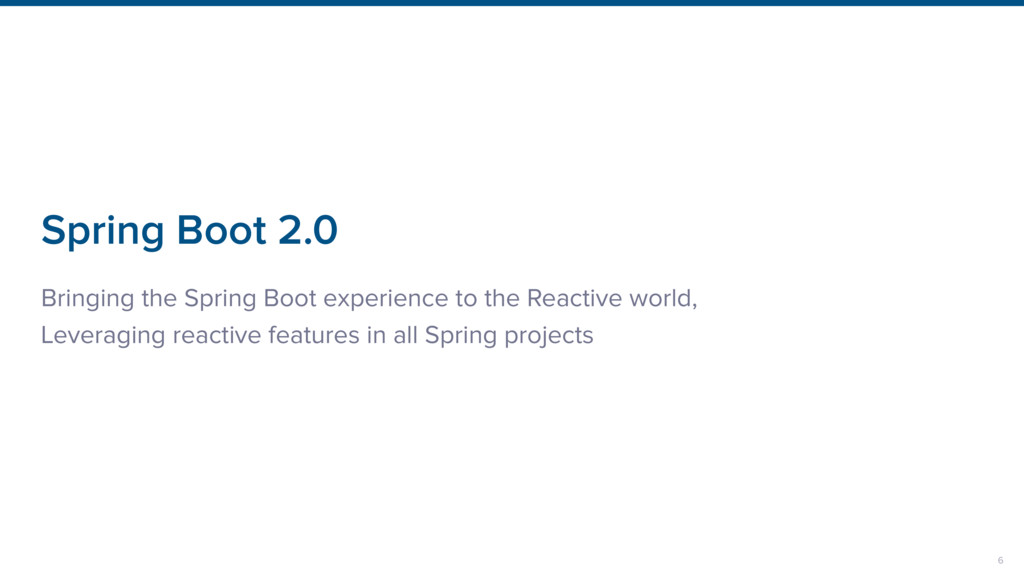 Spring Boot 2.0 Bringing the Spring Boot experi...