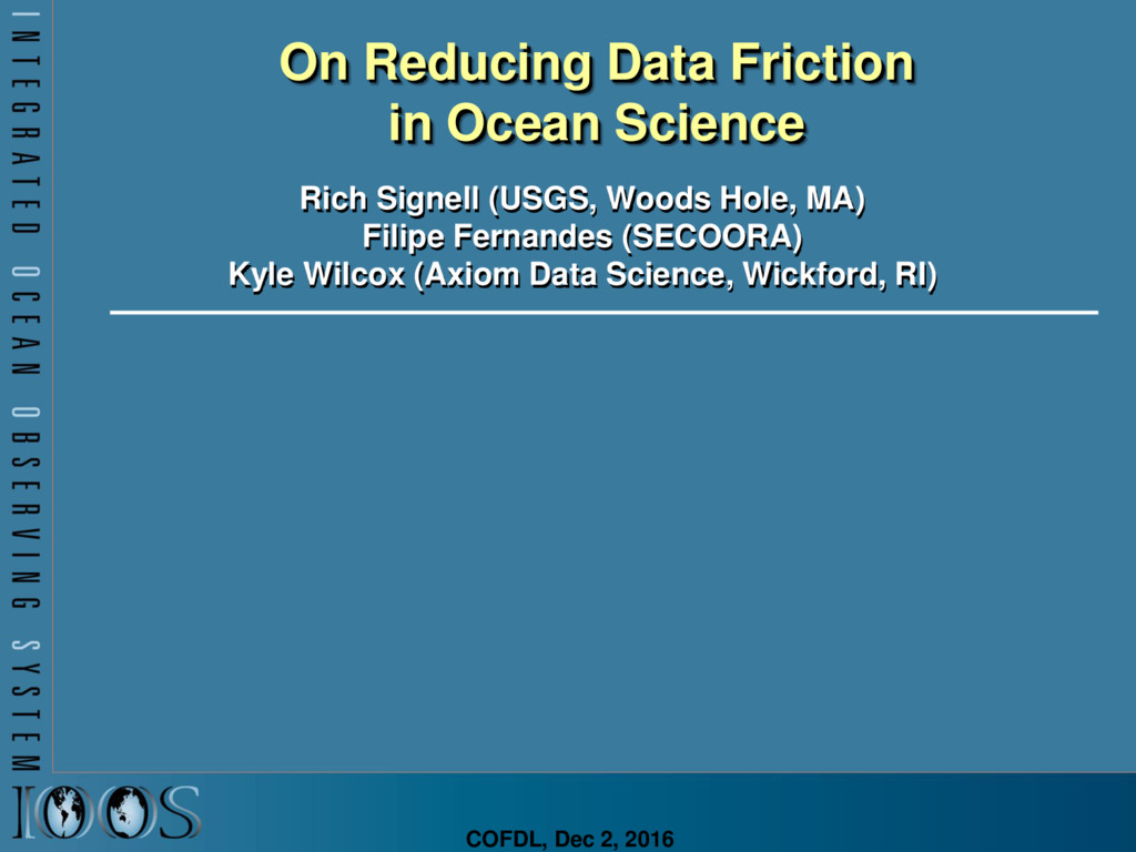 On Reducing Data Friction in Ocean Science Rich...