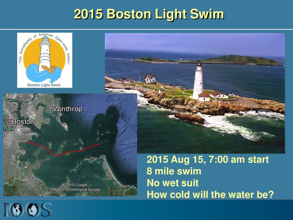 2015 Boston Light Swim 2015 Aug 15, 7:00 am sta...