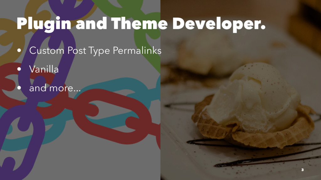 Plugin and Theme Developer. • Custom Post Type ...