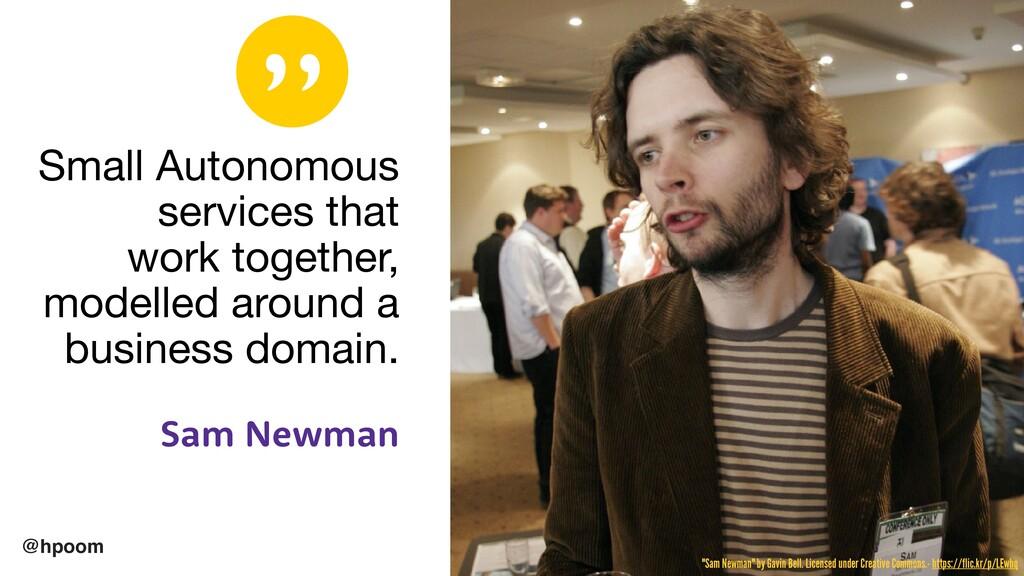 """"""" @hpoom Small Autonomous services that   work ..."""