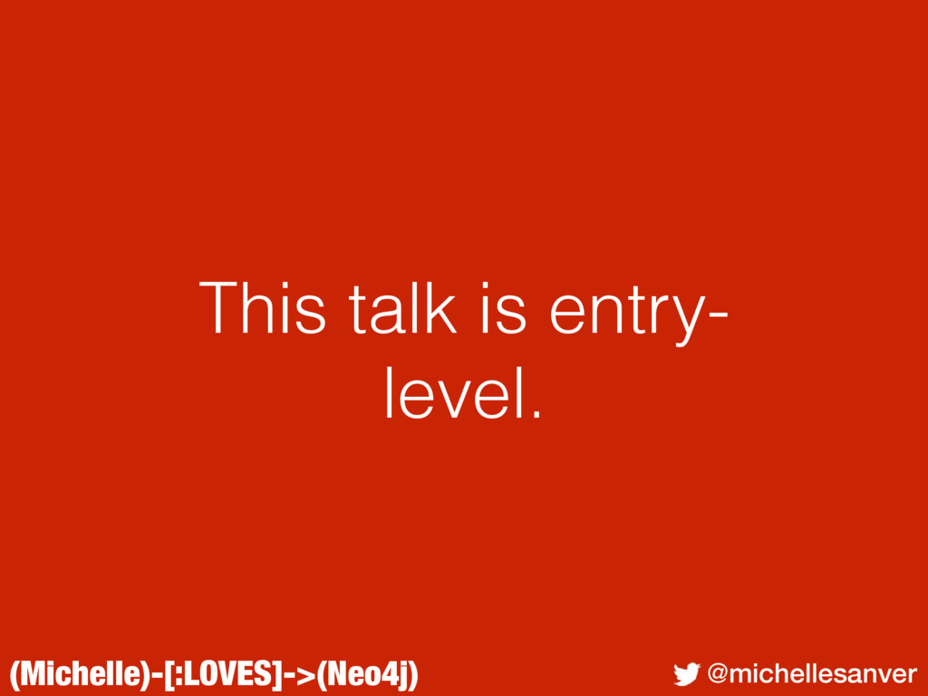 (Michelle)-[:LOVES]->(Neo4j) @michellesanver Th...