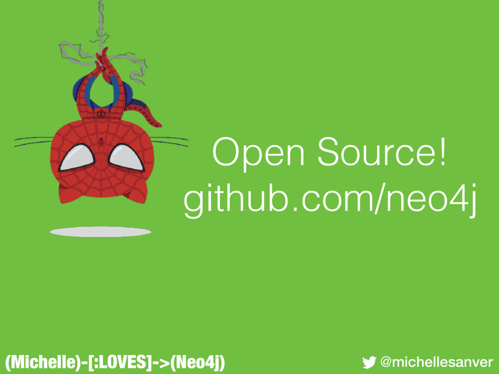 (Michelle)-[:LOVES]->(Neo4j) @michellesanver Op...