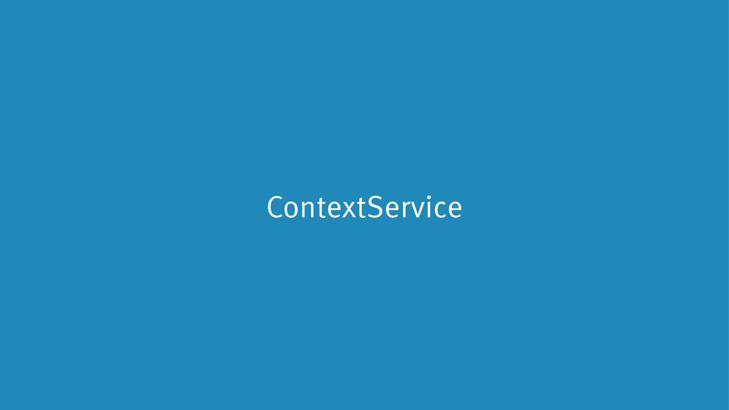 ContextService