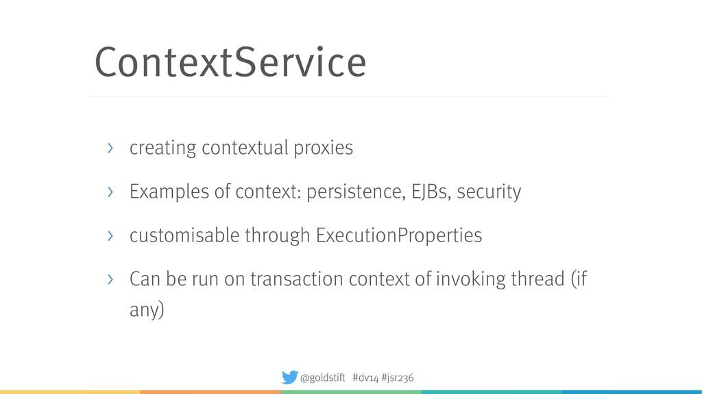 ContextService > creating contextual proxies > ...