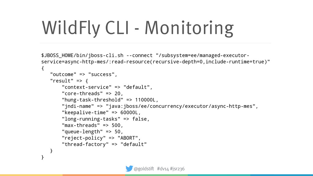 WildFly CLI - Monitoring $JBOSS_HOME/bin/jboss-...