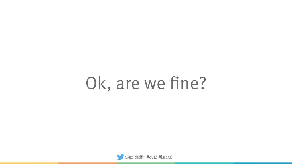 Ok, are we fine? @goldstift #dv14 #jsr236