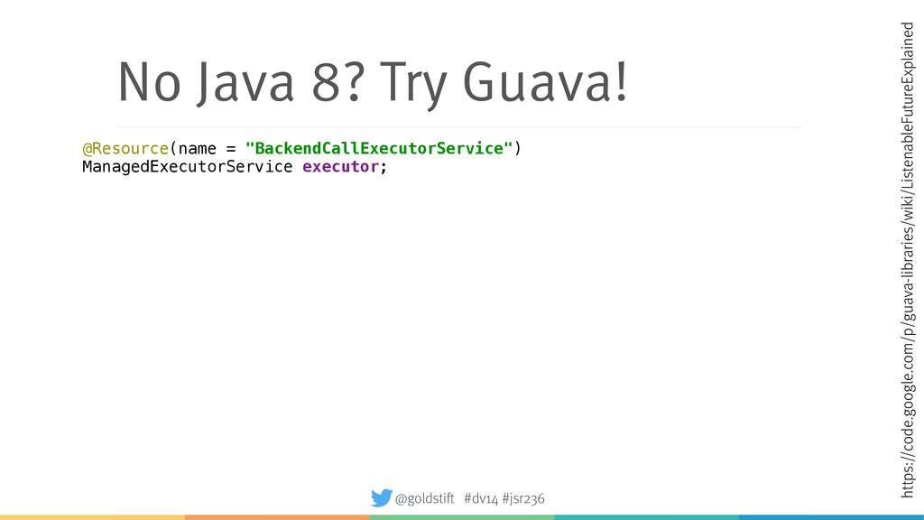 No Java 8? Try Guava! https://code.google.com/p...