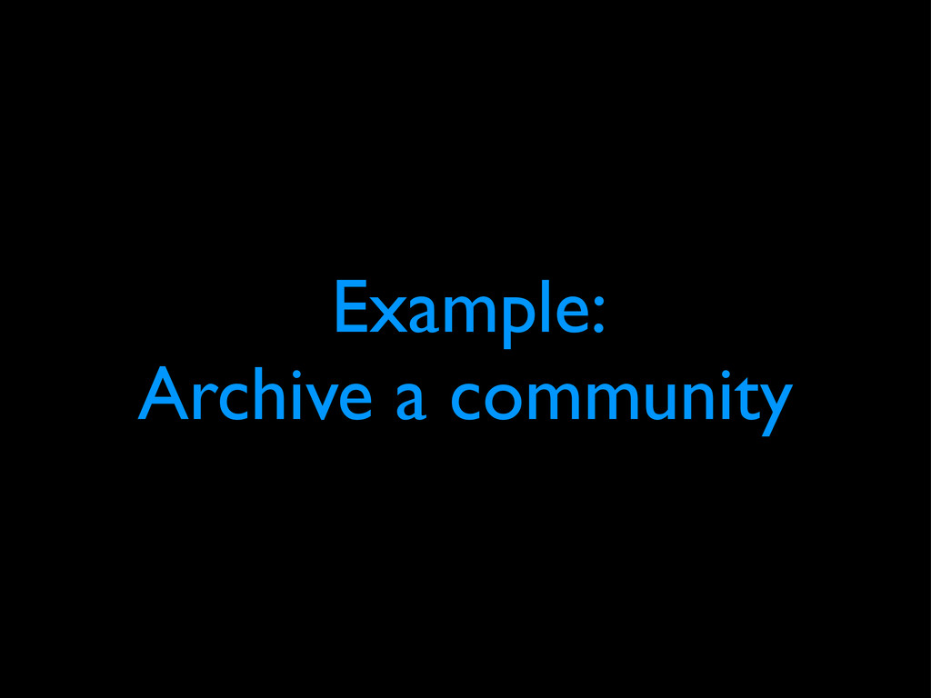 Example: Archive a community