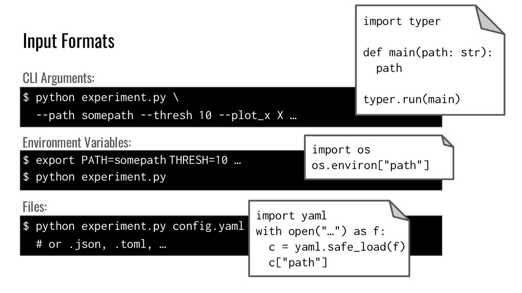Input Formats CLI Arguments: $ python experimen...