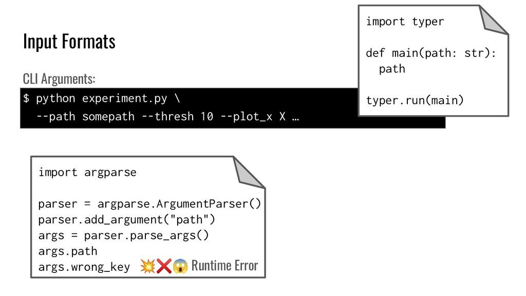 Input Formats import argparse parser = argparse...