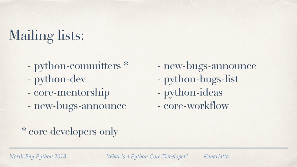 Mailing lists: - python-committers * - python-d...