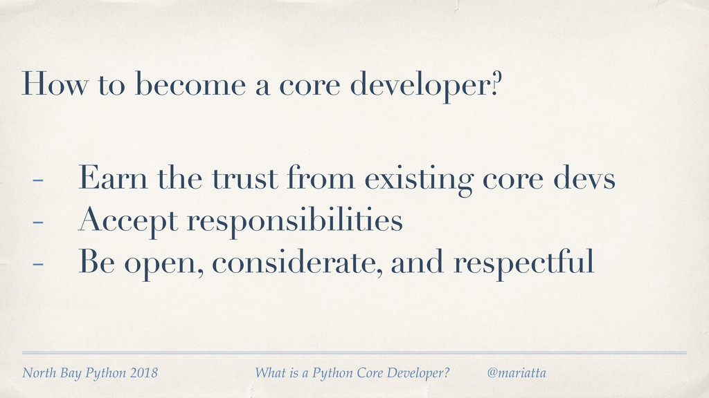 How to become a core developer? - Earn the trus...