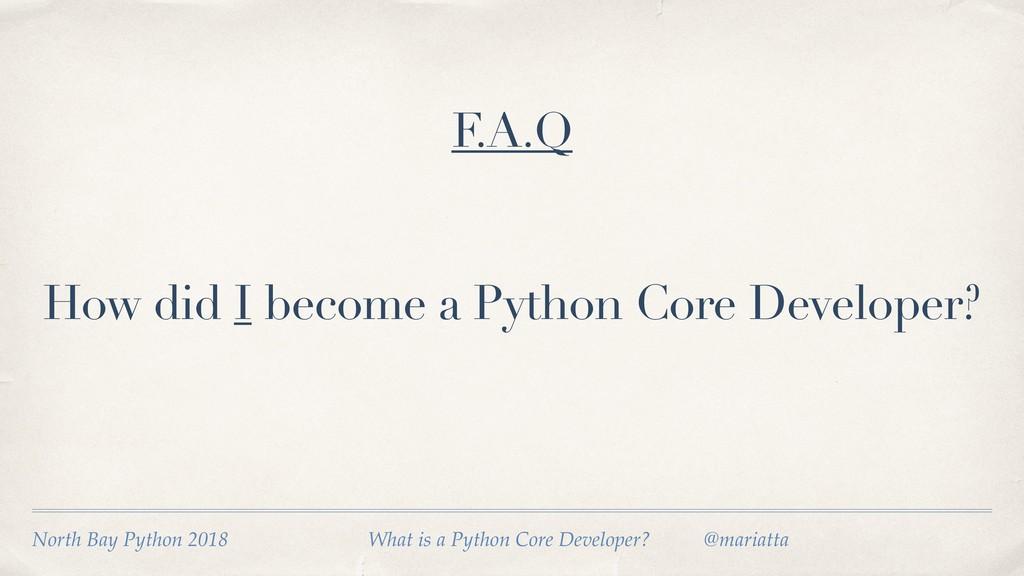 How did I become a Python Core Developer? F.A.Q...