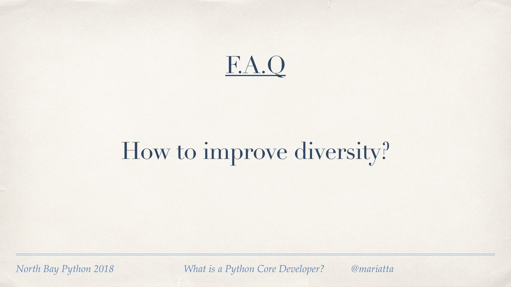 How to improve diversity? F.A.Q North Bay Pytho...
