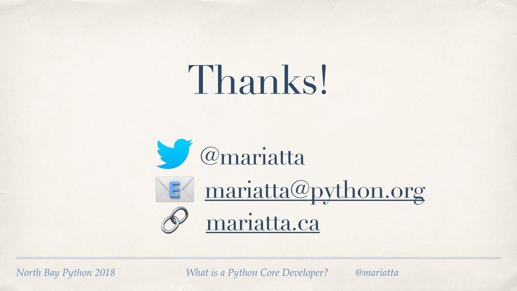 @mariatta Thanks! mariatta@python.org  mariatta...