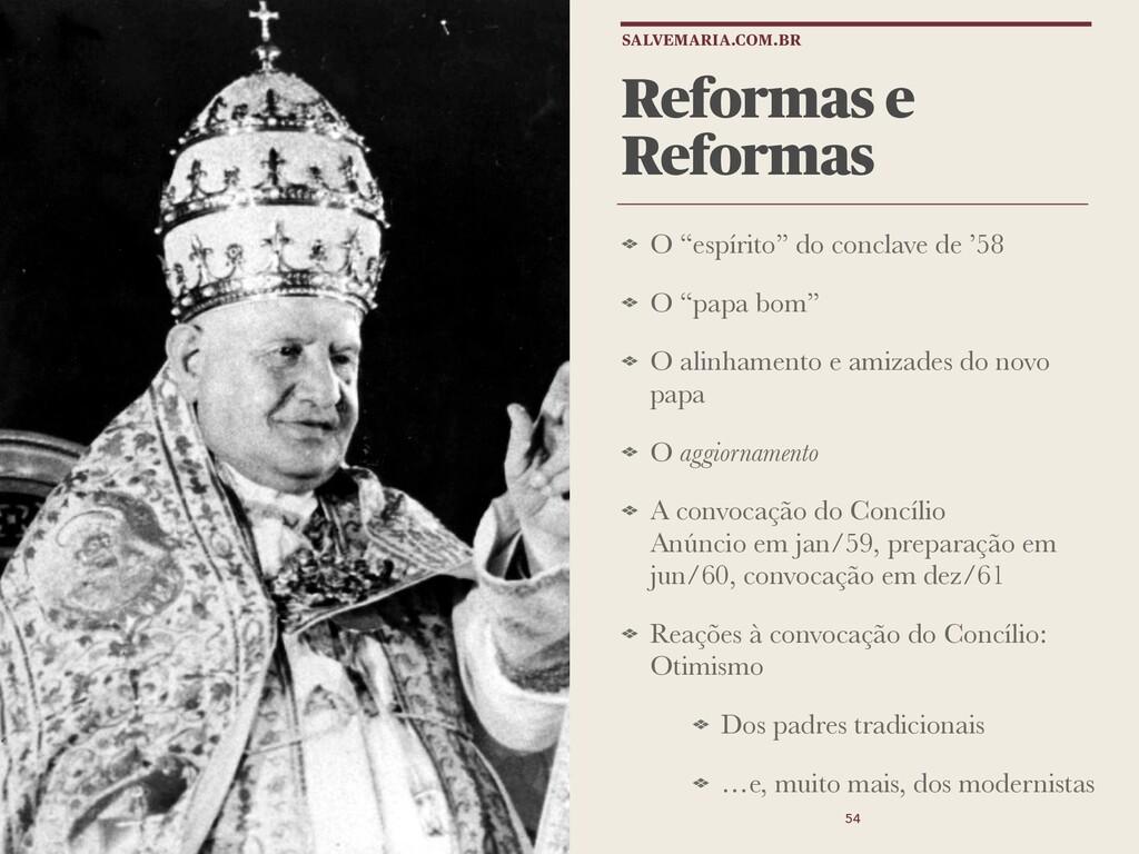 """Reformas e Reformas O """"espírito"""" do conclave de..."""
