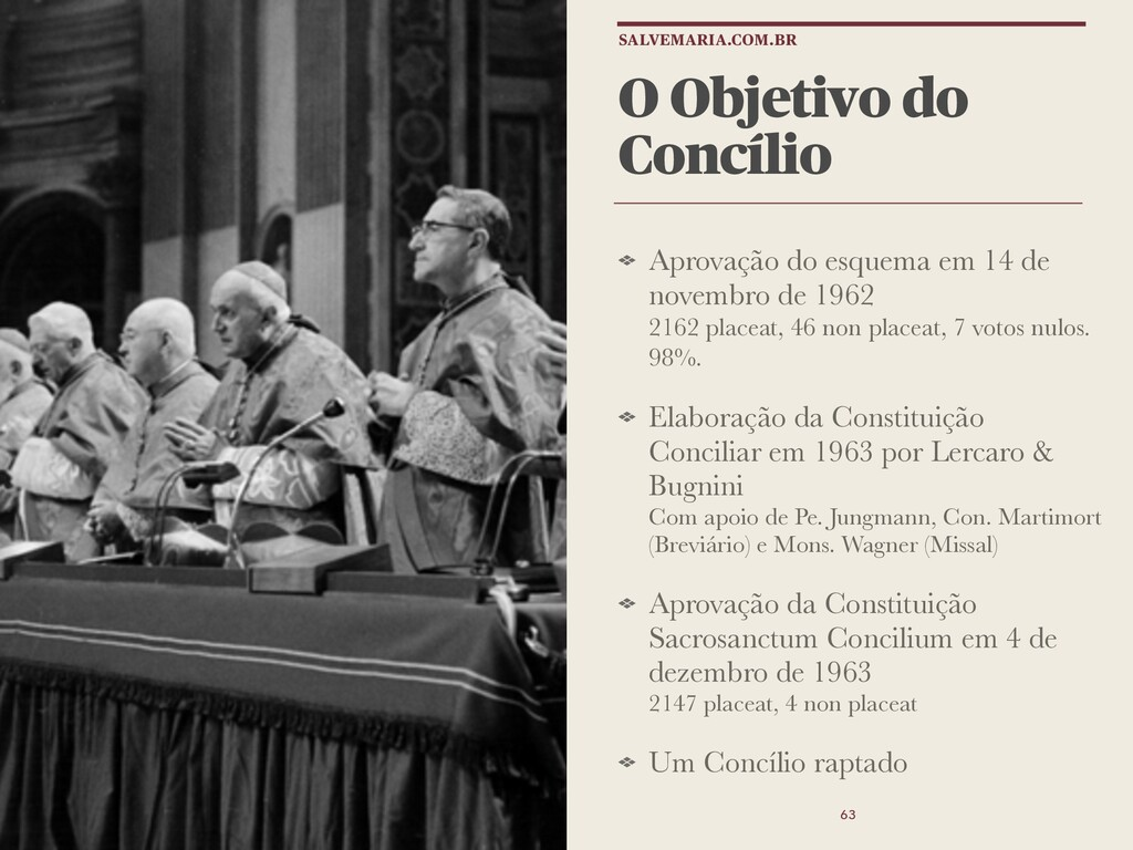 O Objetivo do Concílio Aprovação do esquema em ...