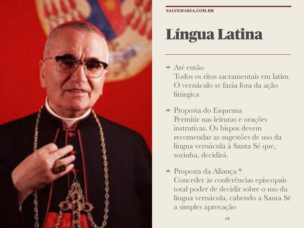 Língua Latina Até então Todos os ritos sacramen...