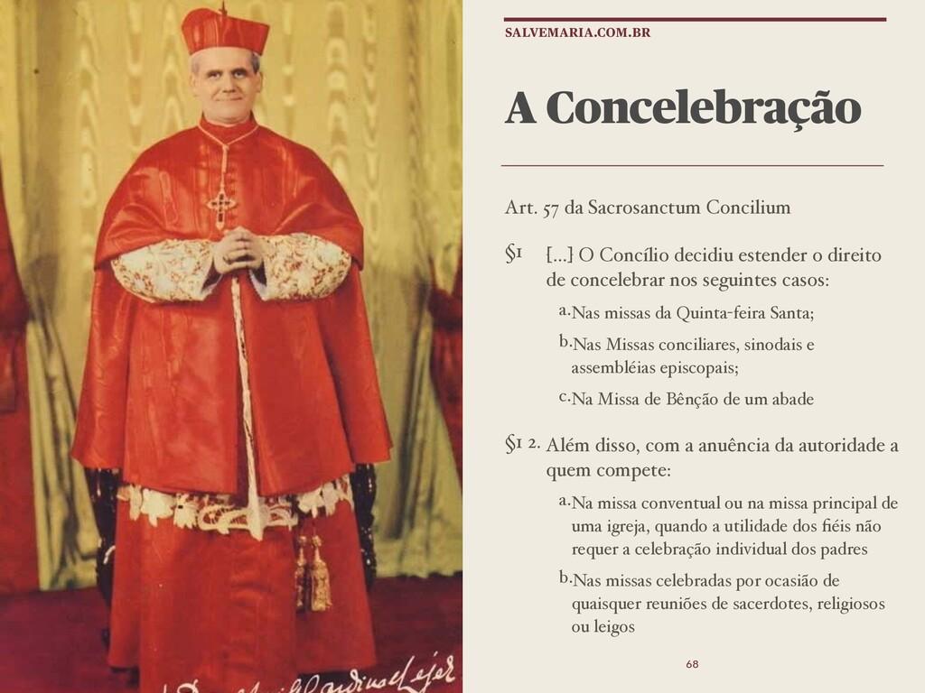 A Concelebração Art. 57 da Sacrosanctum Concili...