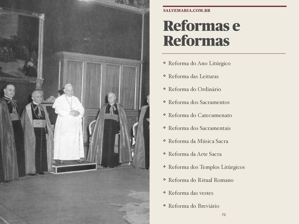 Reformas e Reformas Reforma do Ano Litúrgico Re...