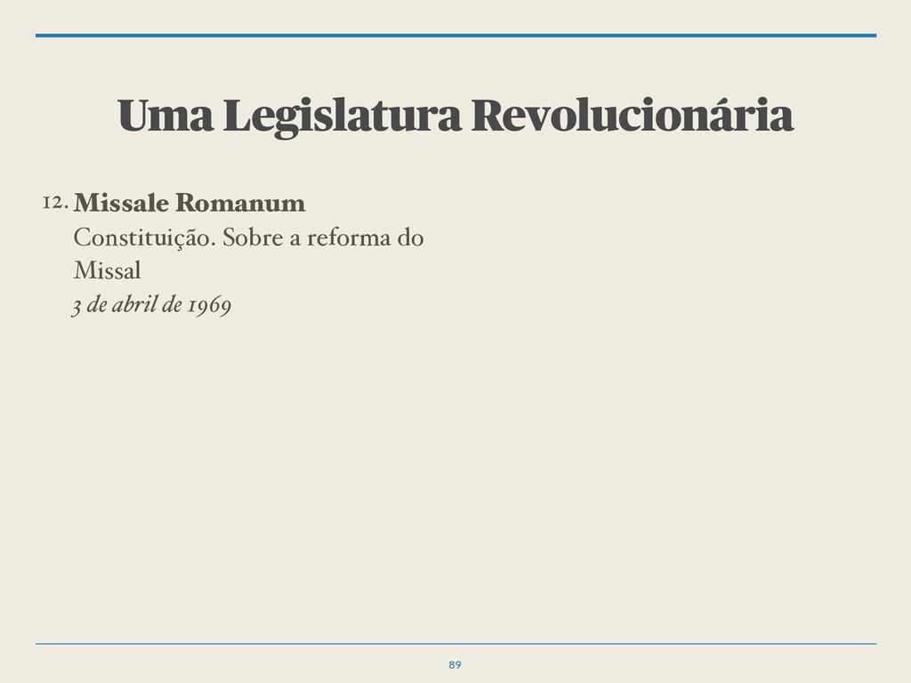 Uma Legislatura Revolucionária 89 12.Missale Ro...