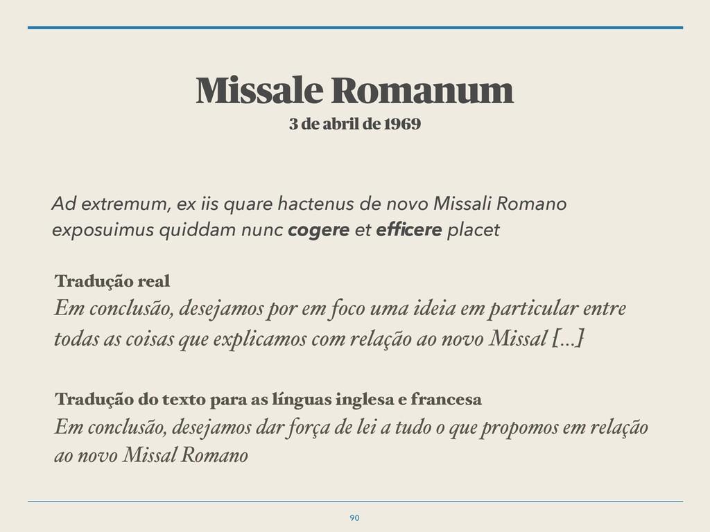 Missale Romanum 3 de abril de 1969 Ad extremum,...