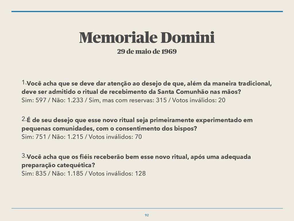 Memoriale Domini 29 de maio de 1969 1.Você acha...