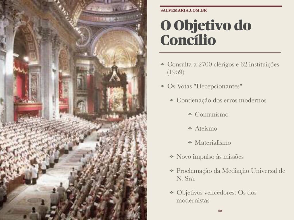 O Objetivo do Concílio Consulta a 2700 clérigos...