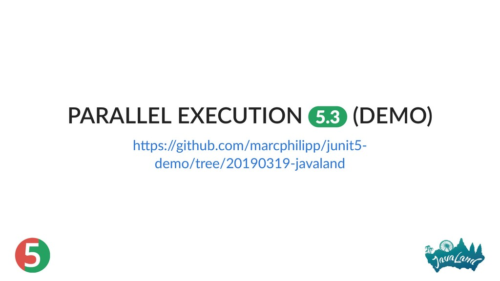 5 PARALLEL EXECUTION 5.3 (DEMO) h ps:/ /github....