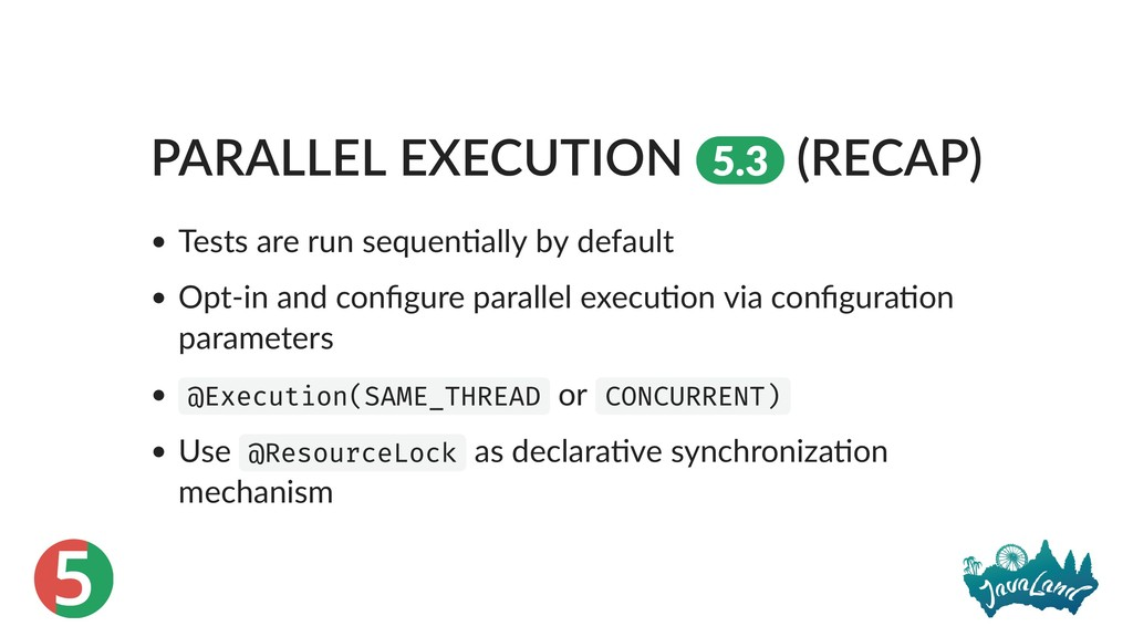 5 PARALLEL EXECUTION 5.3 (RECAP) Tests are run ...