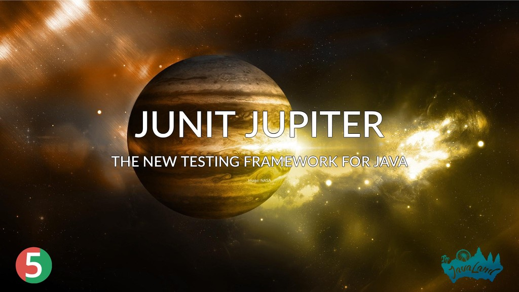5 JUNIT JUPITER JUNIT JUPITER JUNIT JUPITER JUN...