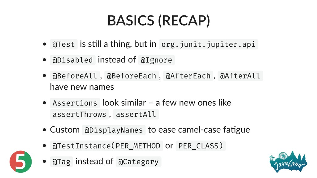 5 BASICS (RECAP) @Test is s ll a thing, but in ...