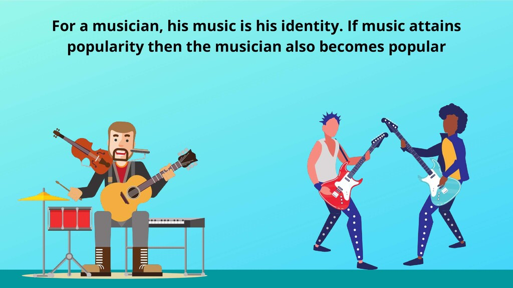 For a musician, his music is his identity. If m...