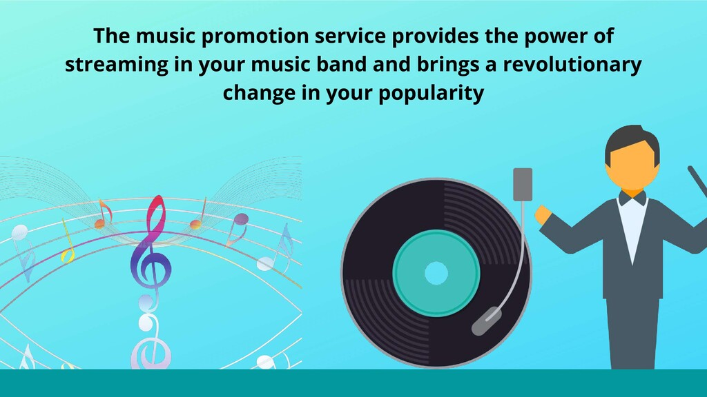 The music promotion service provides the power ...