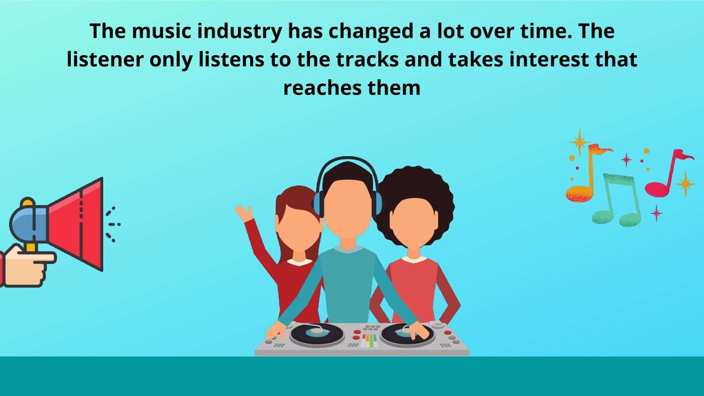 The music industry has changed a lot over time....