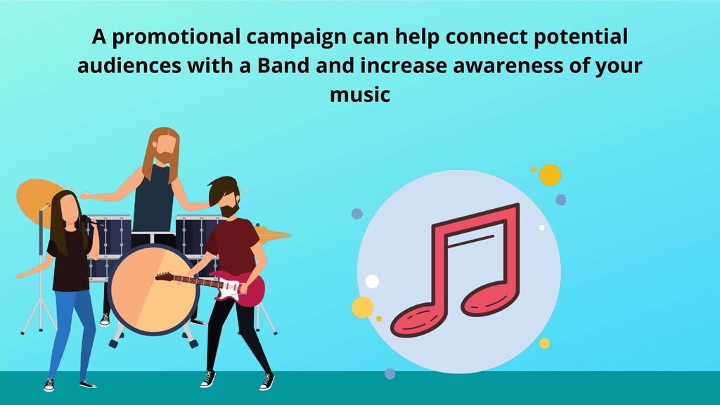A promotional campaign can help connect potenti...