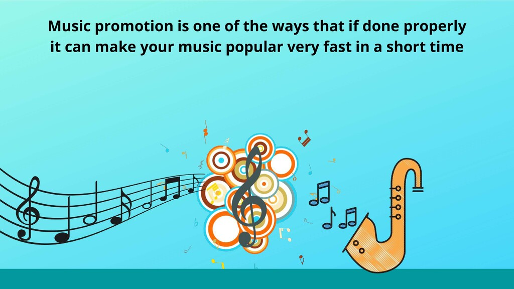 Music promotion is one of the ways that if done...