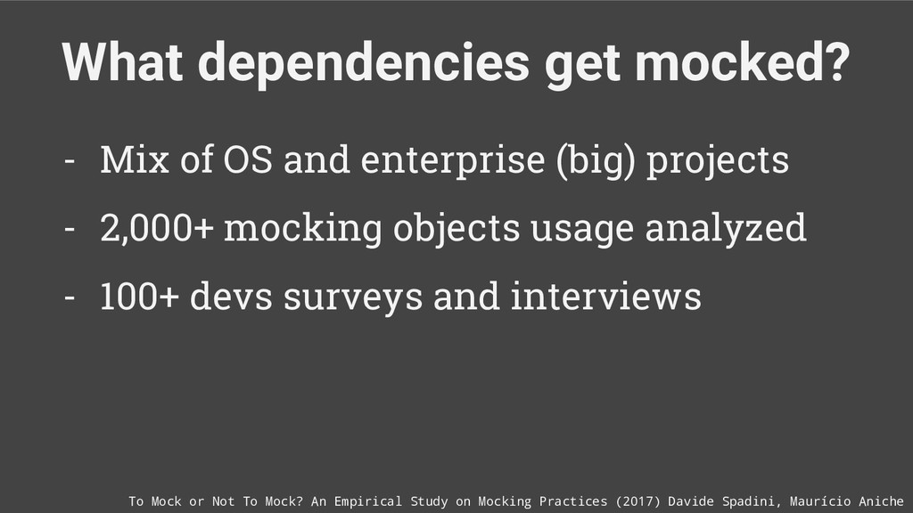 What dependencies get mocked? To Mock or Not To...