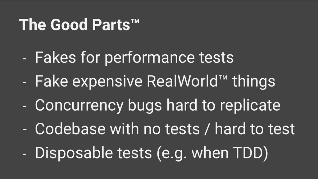 The Good Parts™ - Fakes for performance tests -...