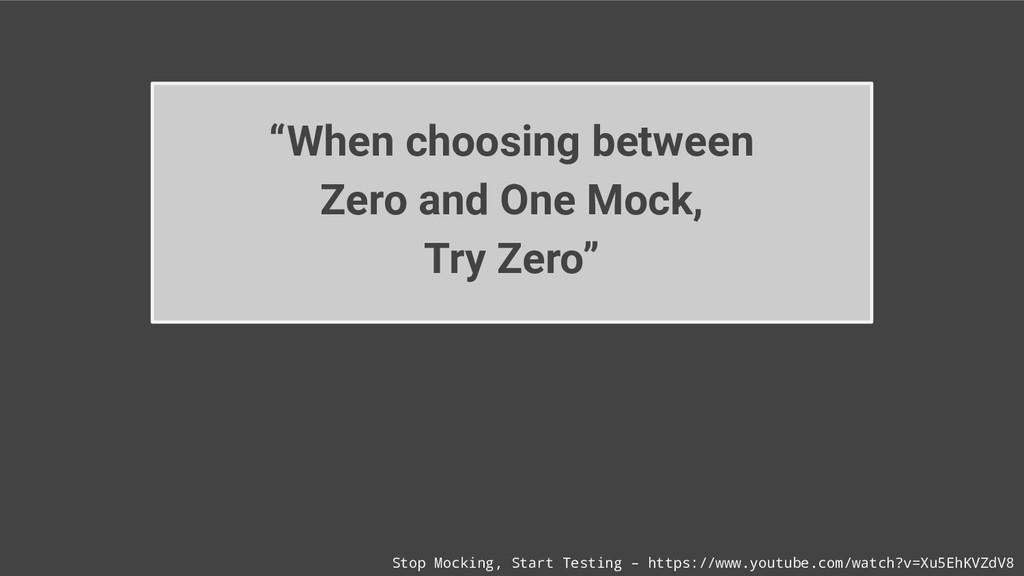 Stop Mocking, Start Testing – https://www.youtu...