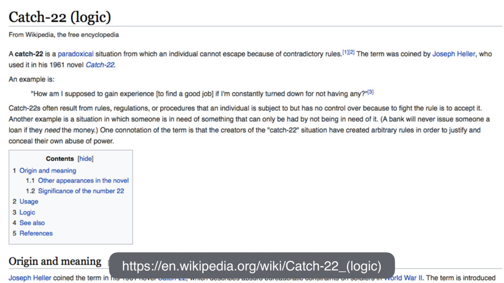 https://en.wikipedia.org/wiki/Catch-22_(logic)