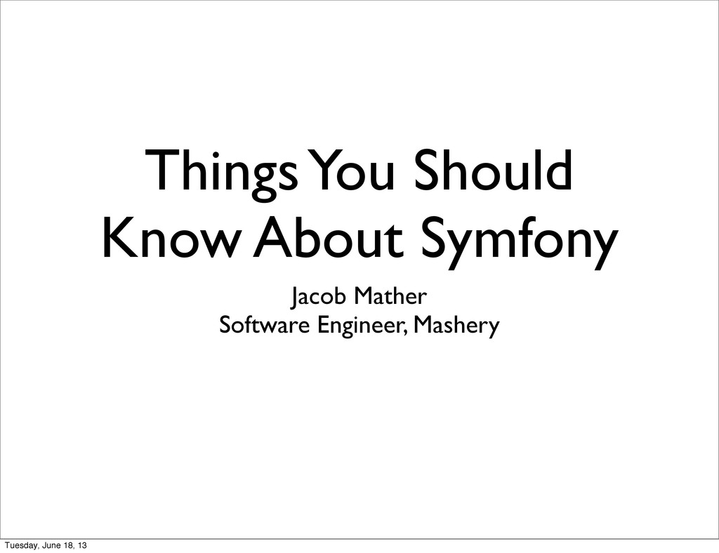 Things You Should Know About Symfony Jacob Math...