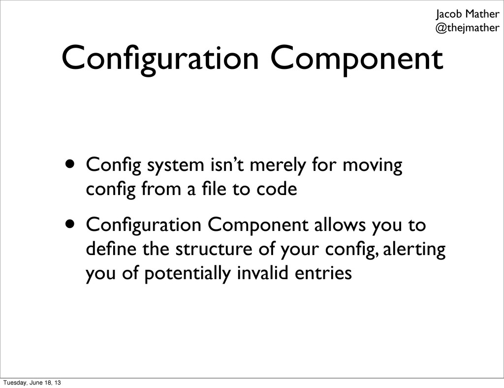 Configuration Component • Config system isn't mer...