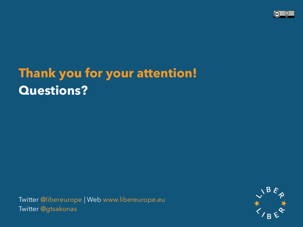 Thank you for your attention! Questions? Twitte...