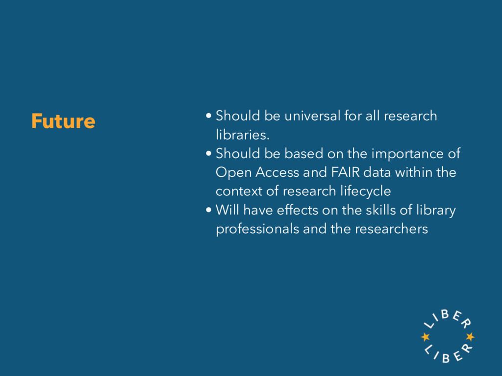 • Should be universal for all research librarie...