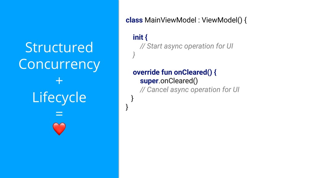 Structured Concurrency + Lifecycle = ❤ class Ma...