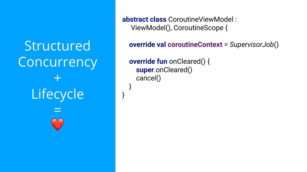 Structured Concurrency + Lifecycle = ❤ abstract...